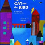 "Book cover for ""The Cat and the Bird."" Painting of colorful, tall buildings, the moon, and a river. A yellow cat is on one of the roofs and a black bird flies nearby."