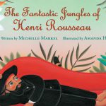 Book cover; illustration of Henri Rousseau laying in a jungle surrounded by plants, a bird, and a tiger.