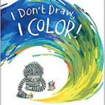 Book cover for I Don't Draw, I Color; drawing of child looking down drawing while a swirl of yellow, green, and blue colors swirl over his head